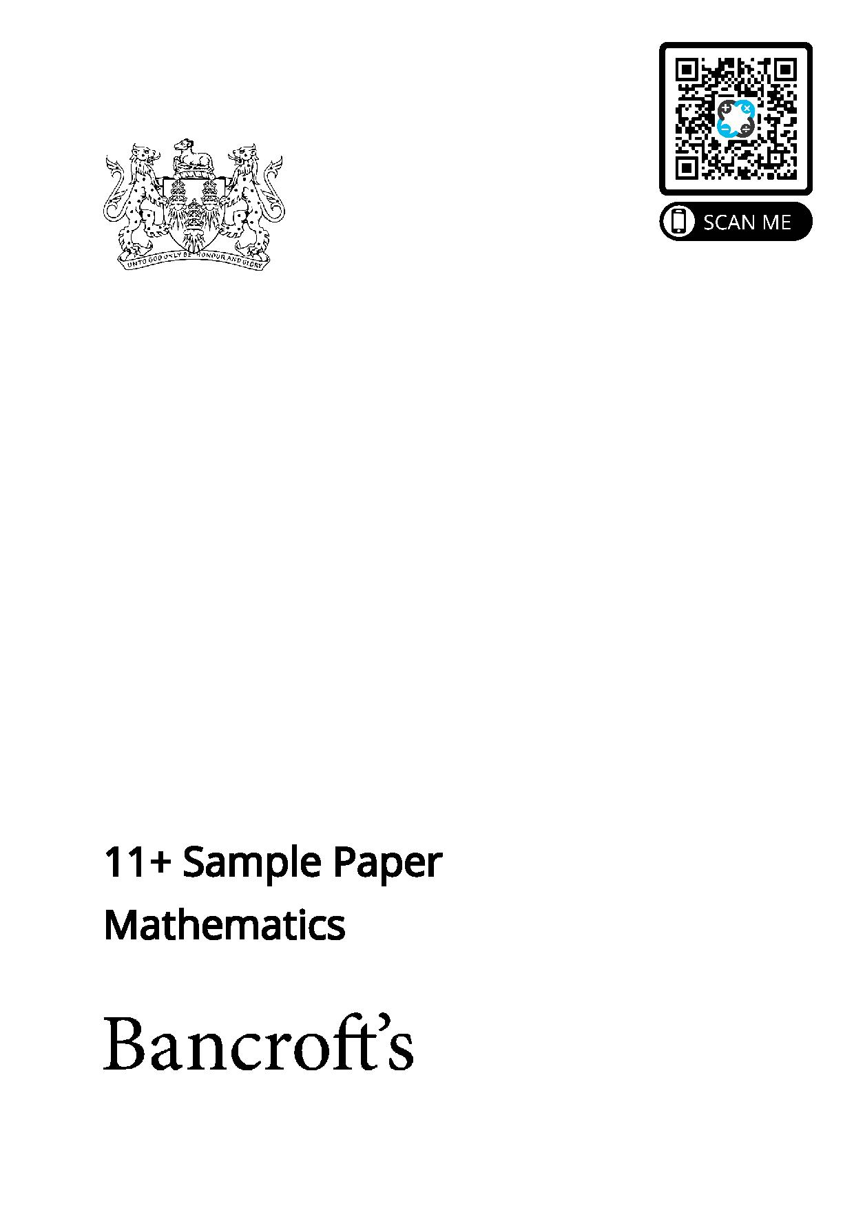 Bancrofts School 11 Plus Maths Sample Paper 2021 entry 1 page 001