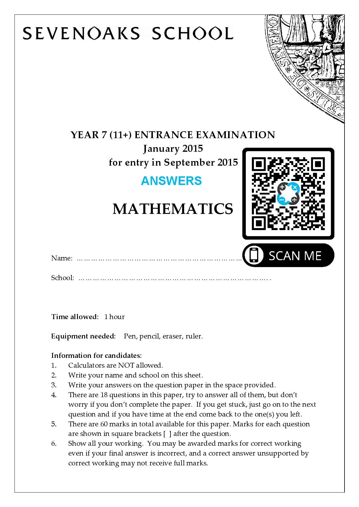 Sevenoaks School YEAR 7 11 ENTRANCE EXAMINATION January 2015 for entry in September 2015 MATHEMATICS Answer Paper page 001