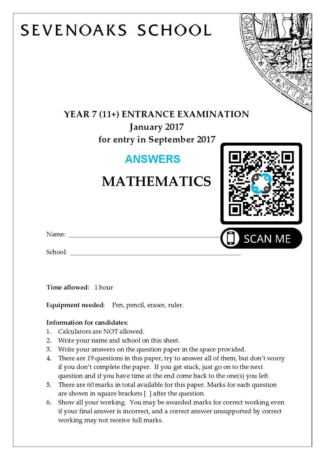 Sevenoaks School YEAR 7 11 ENTRANCE EXAMINATION January 2017 for entry in September 2017 MATHEMATICS Answer Paper page 001