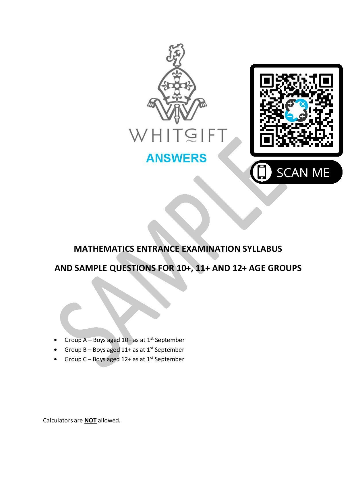 White Gift School MATHEMATICS ENTRANCE EXAMINATION SYLLABUS AND SAMPLE QUESTIONS FOR 10 11 AND 12 AGE GROUPS Answers Paper 1 page 001