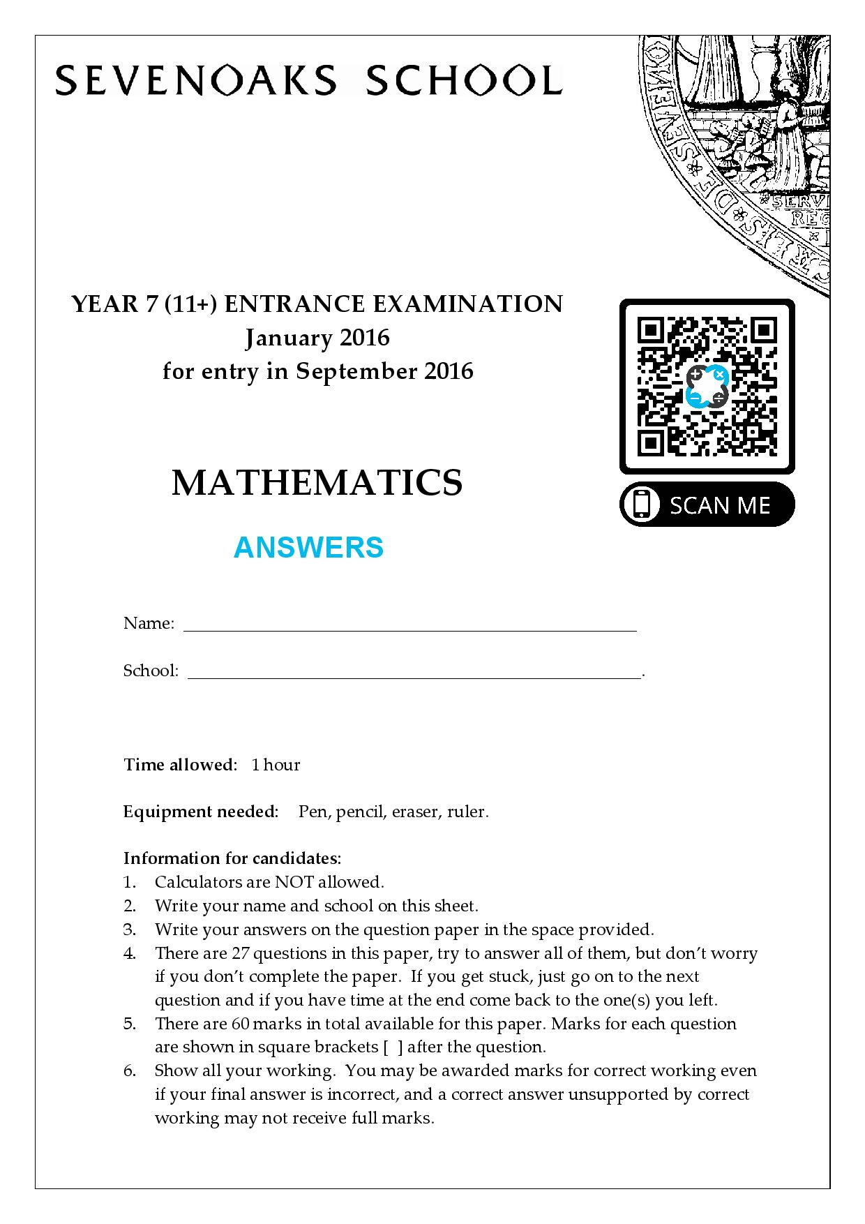 YEAR 7 11 ENTRANCE EXAMINATION January 2016 for entry in September 2016 MATHEMATICS Answer Paper 1 page 001