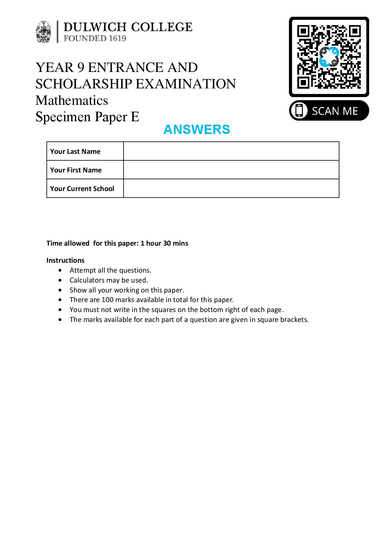 dulwich E YEAR 9 ENTRANCE AND SCHOLARSHIP EXAMINATION Mathematics Specimen E Answer Paper page 001