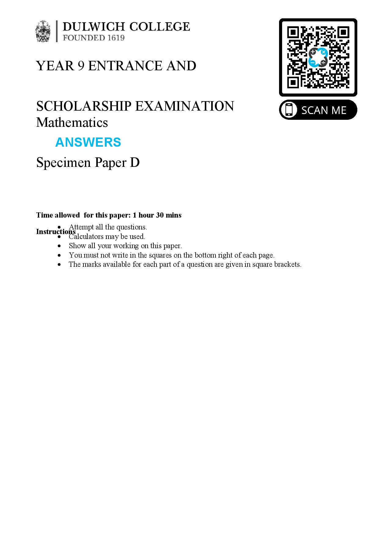 dulwich d YEAR dulwich d 9 ENTRANCE AND SCHOLARSHIP EXAMINATION Mathematics Specimen D Answer Paper page 001